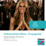 """Dokumentinis filmas """"Propaganda"""""""