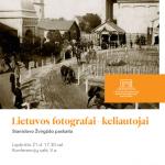 """Stanislovo Žvirgždo paskaita """"Lietuvos fotografai-keliautojai"""""""