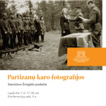 """Stanislovo Žvirgždo paskaita """"Partizanų karo fotografijos"""""""