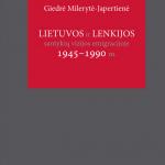 """Leidinio """"Lietuvos ir Lenkijos santykių vizijos emigracijoje 1945–1990 m."""" viršelis"""