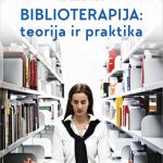 """Leidinio """"Biblioterapija : teorija ir praktika"""" viršelis"""