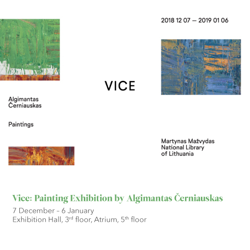 Vice: an Exhibition of the Paintings of Algimantas Černiauskas
