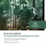 """Vincento Hunto knygos """"Kruvini miškai. Antrojo pasaulinio karo pabaiga Kuršo katile"""" pristatymas"""