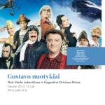"""Filmas """"Gustavo nuotykiai"""" (rež. Vaidas Lekavičius ir Augustinas Gricius)"""