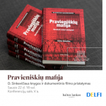 """Knygos ir filmo """"Pravieniškių mafija"""" pristatymas"""