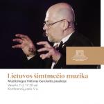 """Paskaita """"Lietuvos šimtmečio muzika"""""""