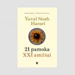 "Yuval Noah Harari ""21 pamoka XXI amžiui"""