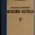 Senovės ir viduramžių medicinos historija / medžiaga, surinkta ir atatinkamai sutvarkyta paskaitoms Lietuvos Universitatėje, 1925–1929 m. privatdocento Jono Šliūpo. – 1934 © www.epaveldas.lt