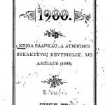 Knįga paaukauta atminimui sukaktuvių devynioliktojo amžiaus (1900).– 1900.– 80 p. © www.epaveldas.lt
