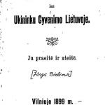 Istoriszki pritikimai isz ukininku gyvenimo Lietuvoje. – 1899.– 64 p., [1] brėž. lap.© www.epaveldas.lt