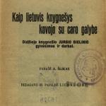 Ūkininko skaitymai. Kaip lietuvis knygnešys kovojo su caro galybe / parašė A. Šlikas. – 1931 © www.epaveldas.lt