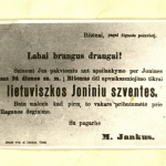 """Labai brangus draugai! """"Sziuomi Jus pakviecziu ant apsilankymo per Jonines ant 24 dienos sz.m. į Bitenus"""" / [M. Jankus]. – 1891 © epaveldas.lt"""