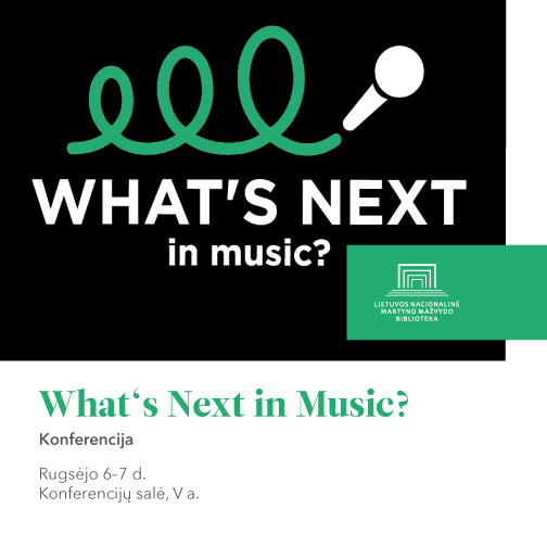 "Konferencija ""What's Next in Music?"""
